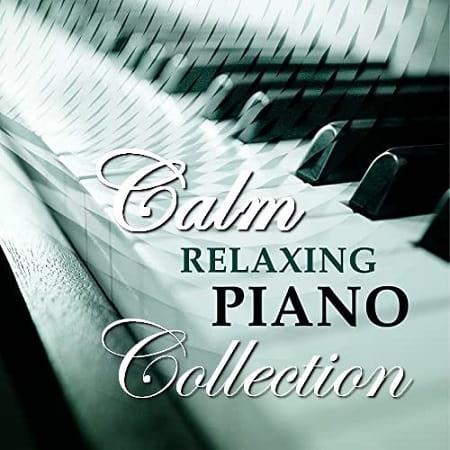 Calm Relaxing Piano: Collection (2020) MP3