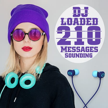 210 DJ Loaded Messages Sounding (2020) MP3