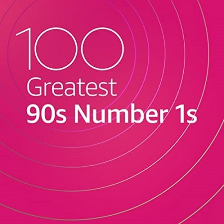 100 Greatest 90s Number 1s (2020) MP3