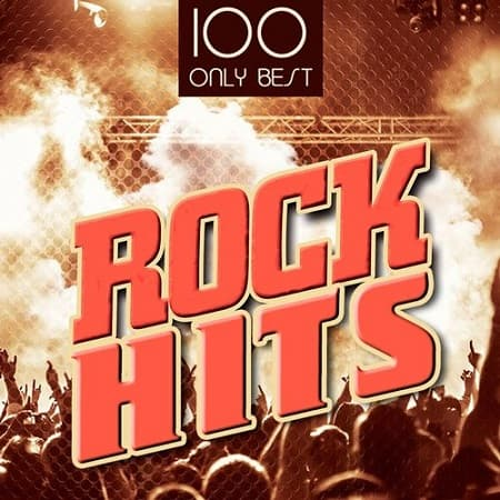 100 Only Best Rock Hits (2020) MP3