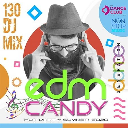 EDM Candy: Non Stop Dance Generation (2020) MP3
