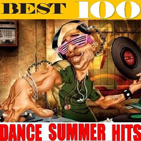 Best 100 Dance Summer Hits (2020) MP3