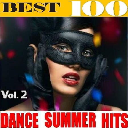 Best 100 Dance Summer Hits Vol.2 (2020) MP3