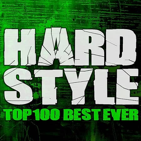 Hardstyle Top 100 Best Ever (2020) MP3