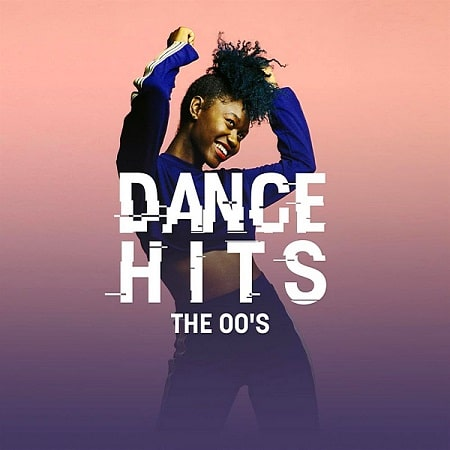 Dance Hits: The 00's (2020) MP3