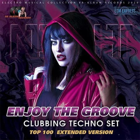 Enjoy The Groove: Clubbing Techno Set (2020) MP3