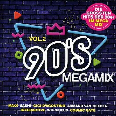 90s Megamix Vol.2: Die Grossten Hits (2020) MP3