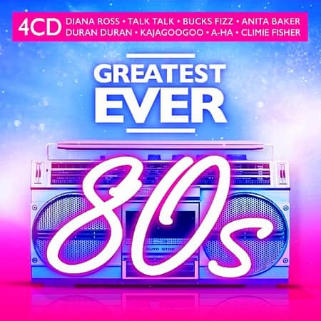 Greatest Ever 80s [4CD] (2020) MP3