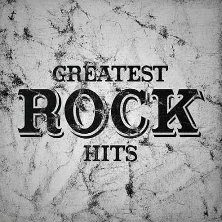 Greatest Rock Hits (2020) MP3