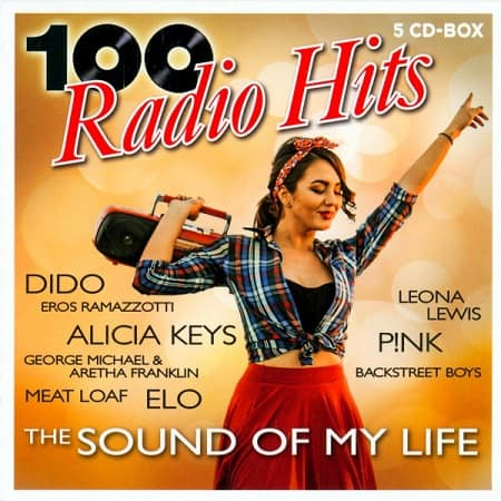 100 Radio Hits: The Sound Of My Life [5CD] (2020) MP3