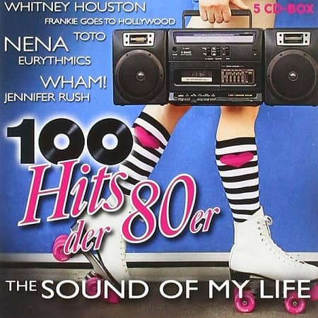 100 Hits der 80er - The Sound Of My Life [5CD] (2020) MP3