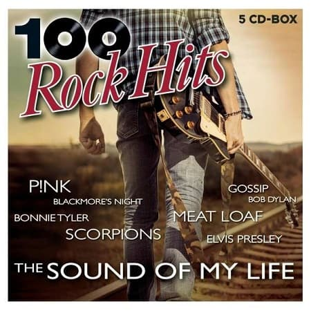 100 Rock Hits - The Sound Of My Life [5CD] (2020) MP3