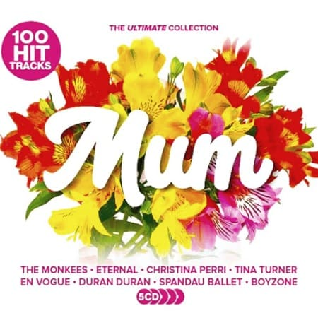 100 Hit Tracks The Ultimate Collection: Mum [5CD] (2021) MP3
