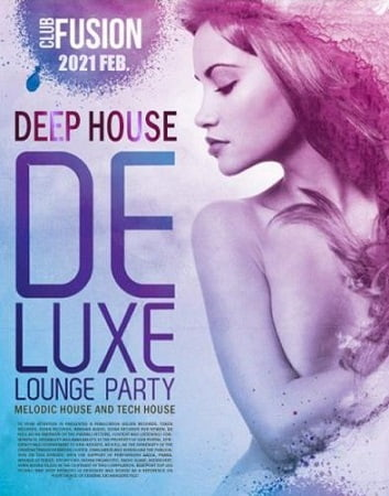 Deep House Deluxe: Lounge Party (2021) MP3