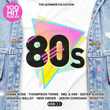 100 Hit Tracks The Ultimate 80s [5CD] (2021) MP3