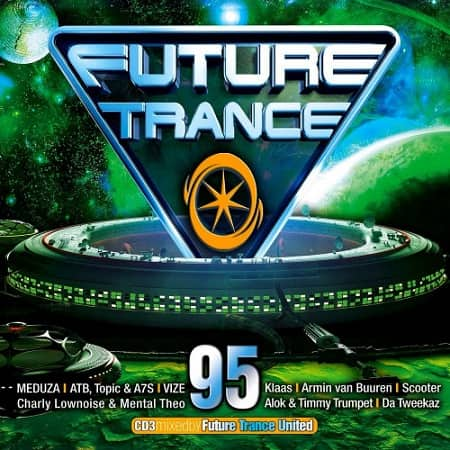 Future Trance 95 [Extended + Mix] (2021) MP3