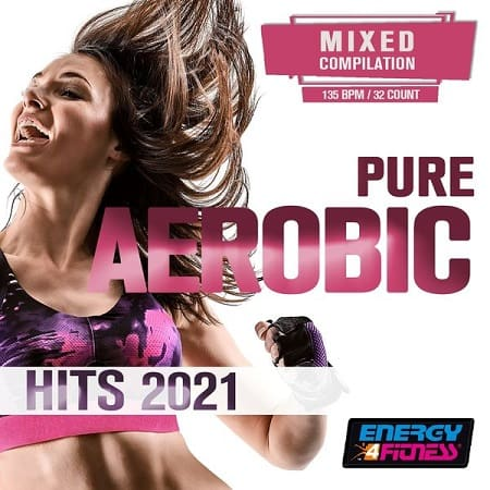 Pure Aerobic Hits 2021 (2021) MP3