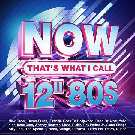"NOW That's What I Call 12"" 80s [4CD] (2021) MP3"