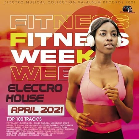 Fitness Week: Electro House Mix (2021) MP3