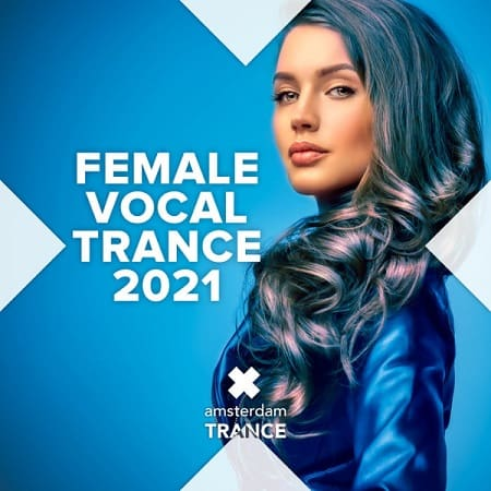 Female Vocal Trance 2021 (2021) MP3