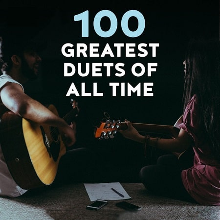 100 Greatest Duets Of All Time (2021) MP3